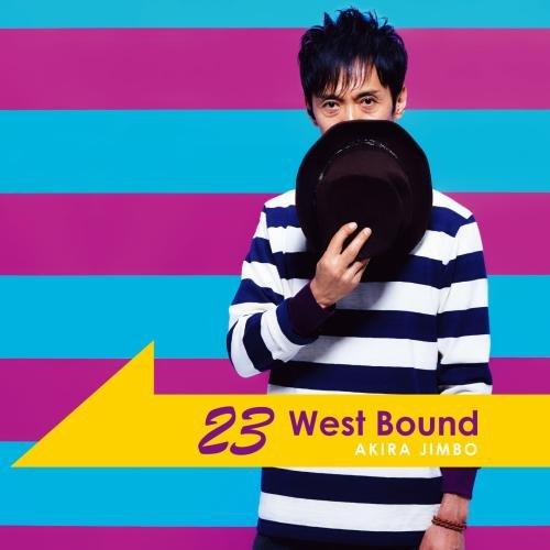 23 West Bound [ 神保彰 ]