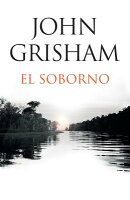 El Soborno: Spanish-Language Edition of the Whistler