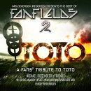 【輸入盤】Melodicrock Records Presents The Best Of Fanfields 2: Toto Tribute Album