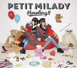 Howling!! (初回限定盤A CD+DVD+グッズ)