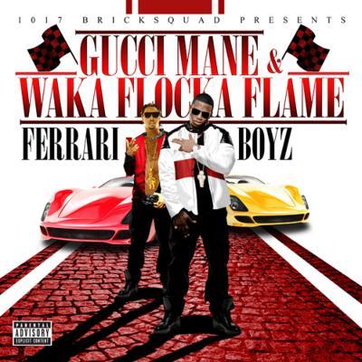 【輸入盤】1017 Bricksquad Presents Ferrari Boyz [ Gucci Mane / Waka Flocka Flame ]