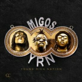 【輸入盤】Yung Rich Nation [ Migos ]
