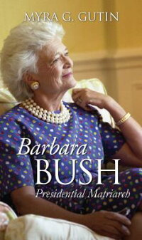 Barbara_Bush:_Presidential_Mat