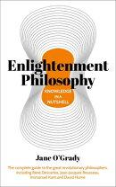 Enlightenment Philosophy in a Nutshell