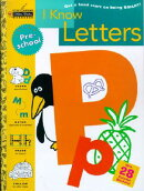 I KNOW LETTERS:PRESCHOOL
