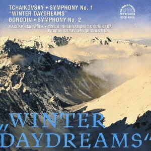 チャイコフスキー:交響曲第1番《冬の日の幻想》 ボロディン:交響曲第2番 [ ヴァーツラフ・スメターチェク ]