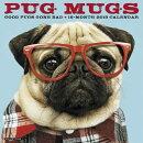 Pug Mugs 2018 Wall Calendar (Dog Breed Calendar)