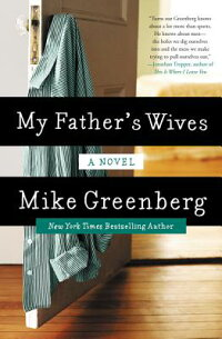 MyFather'sWives[MikeGreenberg]