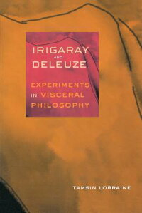 Irigaray_&_Deleuze:_Experiment