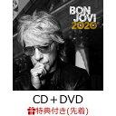【先着特典】ボン・ジョヴィ2020 -デラックス・エディション (オリジナルB2ポスター) [ ボン・ジョヴィ ]