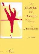 【輸入楽譜】ルロール, Annie: バレエの学校/ルロール編 第1巻: バー