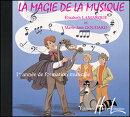 【輸入楽譜】ラマルケ, Elisabeth & グーダール, Mrie-Jose: 音楽の魔法 第1巻: CD