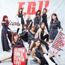 【先着特典】E.G.11 (2CD+スマプラ) (B2ポスター付き)