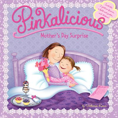 Pinkalicious: Mother's Day Surprise PINKALICIOUS PINKALICIOUS MOTH (Pinkalicious) [ Victoria Kann ]