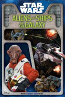Star Wars: Aliens and Ships of the Galaxy