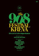 908FESTIVAL 2014.9.07&9.08 at 日本武道館