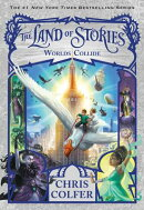 LAND OF STORIES #6:WORLDS COLLIDE(B)