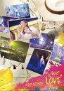 Just LOVE Tour [ 西野カナ ]
