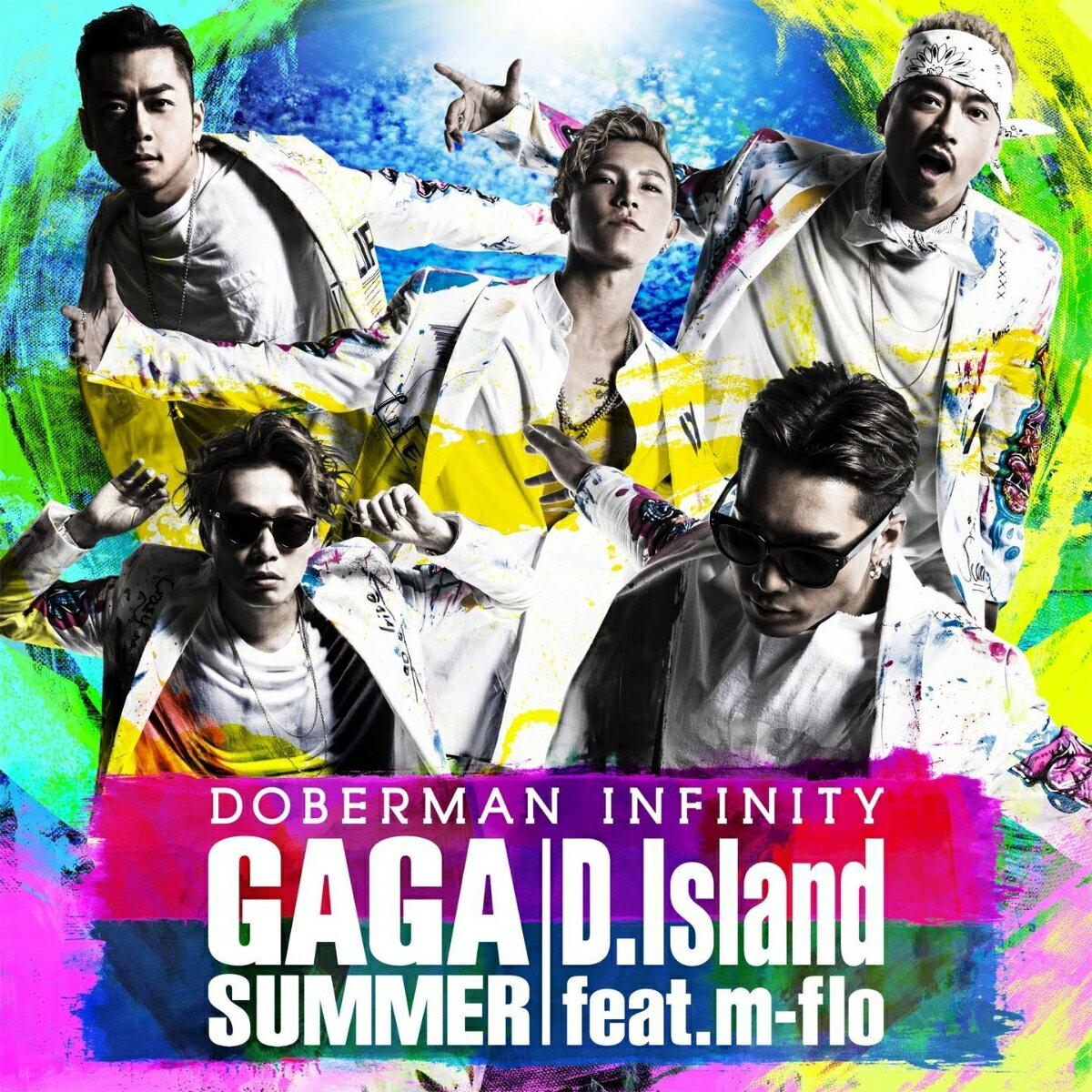 GA GA SUMMER/D.Island feat. m-flo [ DOBERMAN INFINITY ]