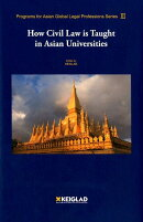 How Civil Law is Taught in the Asian Uni