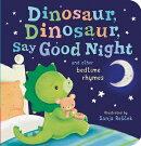 Dinosaur, Dinosaur, Say Good Night