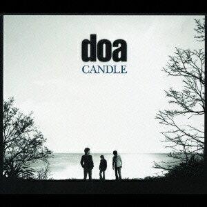 CANDLE [ doa ]