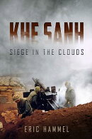 Khe Sanh: Siege in the Clouds