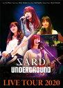 SARD UNDERGROUND LIVE TOUR 2020【Blu-ray】 [ SARD UNDERGROUND ]