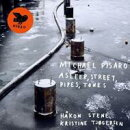 【輸入盤】Michael Pisaro: Asleep, Street, Pipes, Tones