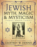 The Encyclopedia of Jewish Myth, Magic and Mysticism