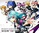 WORLD'S END (初回限定盤 CD+DVD) [ セブンスシスターズ ]
