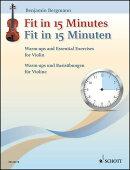 【輸入楽譜】ベルグマン, Benjamin: Fit in 15 Minutes: バイオリンのためのウォーム・アップとエッセンシャル・エ…