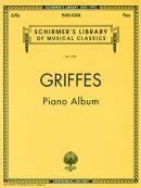 【輸入楽譜】グリフェス, Charles Tomlinson: ピアノ作品集