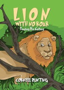 Lion with No Roar: Finding His Calling