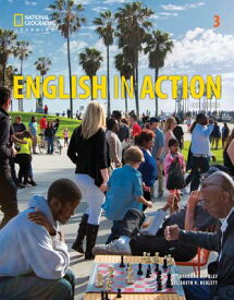 English in Action 3 ENGLISH IN ACTION 3 3/E (English in Action, Third Edition) [ Barbara H. Foley ]