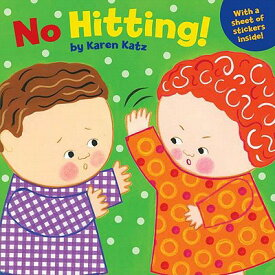 No Hitting! NO HITTING [ Karen Katz ]