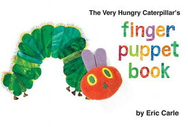 The Very Hungry Caterpillar's Finger Puppet Book VERY HUNGRY CATERPILLARS FINGE (World of Eric Carle) [ Eric Carle ]