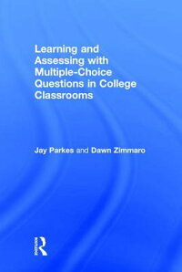 LearningandAssessingwithMultiple-ChoiceQuestionsinCollegeClassrooms[JayParkes]