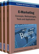 E-Marketing Set: Concepts, Methodologies, Tools and Applications
