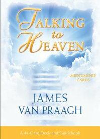 Talking to Heaven Mediumship Cards: A 44-Card Deck and Guidebook TALKING TO HEAVEN MEDIUMSHIP C [ James Van Praagh ]
