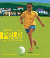 Young_Pele:_Soccer's_First_Sta