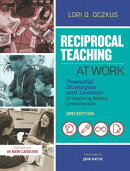 Reciprocal Teaching at Work: Powerful Strategies and Lessons for Improving Reading Comprehension, 3r
