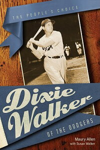 Dixie_Walker_of_the_Dodgers:_T