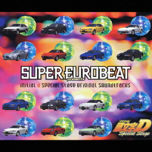 SUPER EUROBEAT presents initial d special original soundtracks 頭文字D Special Stage [ (オリジナル・サウンドトラック) ]
