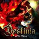 Metal Souls (初回限定盤 CD+DVD)