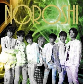 NOROSHI (通常盤) [ 関ジャニ∞ ]