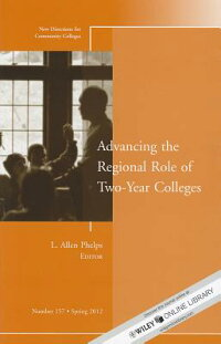 AdvancingtheRegionalRoleofTwo-YearColleges:NewDirectionsforCommunityColleges