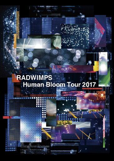 RADWIMPS LIVE Blu-ray 「Human Bloom Tour 2017」【Blu-ray】 [ RADWIMPS ]