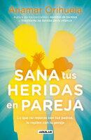 Sana Tus Heridas En Pareja / Heal Your Wounds as a Couple