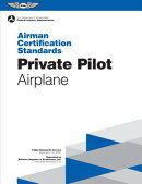 Private Pilot Airman Certification Standards - Airplane: Faa-S-Acs-6a, for Airplane Single- And Mult